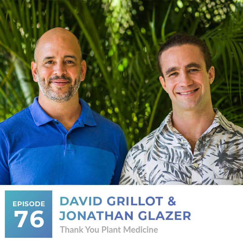 David Grillot and Jonathan Glazer