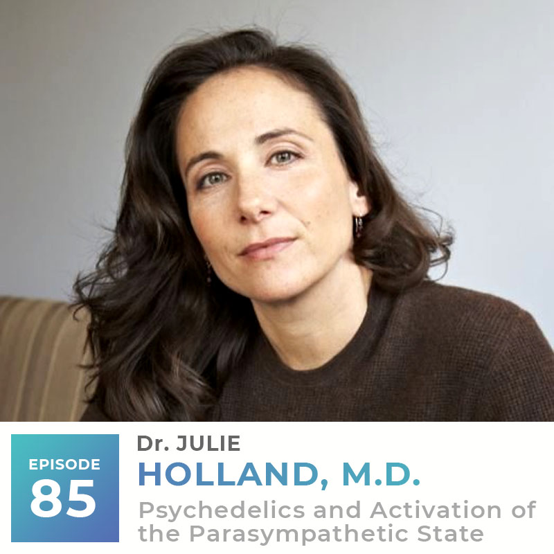 Dr. Julie Holland, M.D.