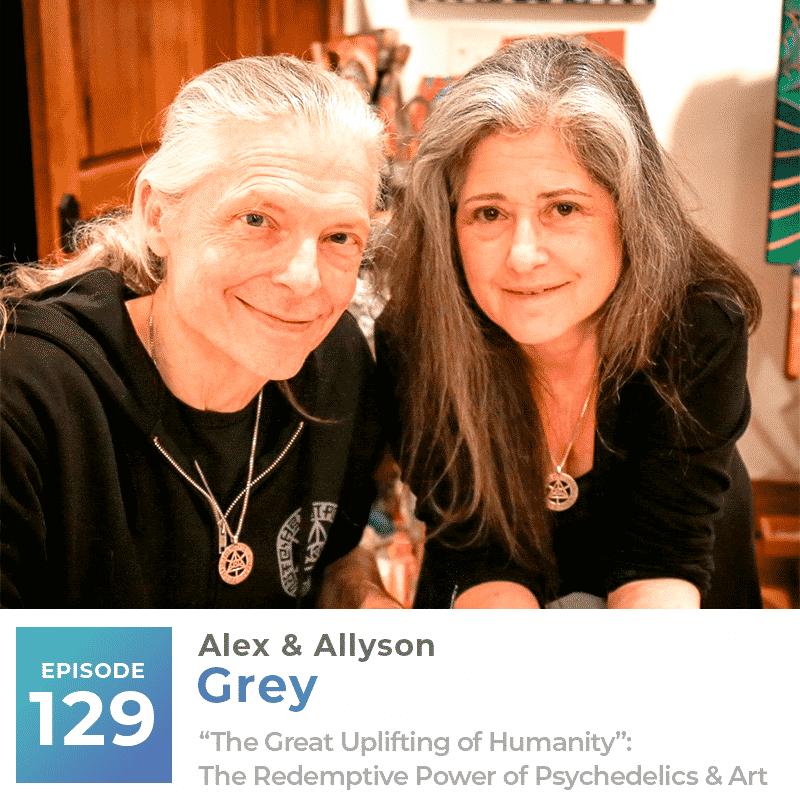 Allyson and Alex Grey